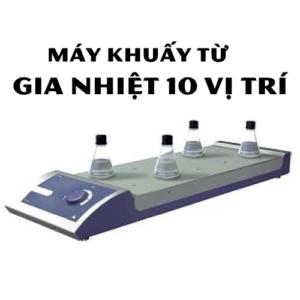 Máy Khuấy Từ Gia Nhiệt 10 Vị Trí RSM-03-10KH